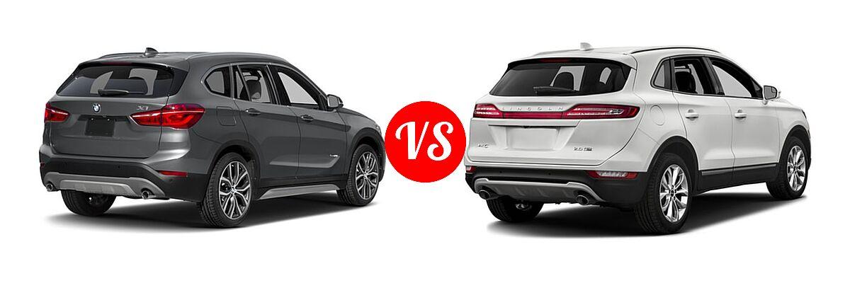 2017 BMW X1 SUV sDrive28i / xDrive28i vs. 2017 Lincoln MKC SUV Black Label / Premiere / Reserve / Select - Rear Right Comparison