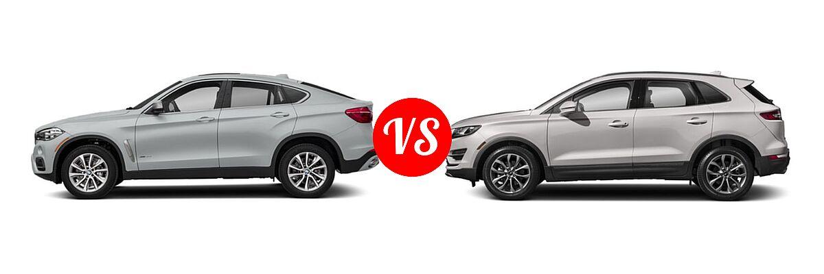 2019 BMW X6 SUV sDrive35i / xDrive35i / xDrive50i vs. 2019 Lincoln MKC SUV Black Label / FWD / Reserve / Select / Standard - Side Comparison