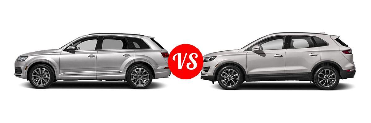 2019 Audi Q7 SUV Premium / Premium Plus / Prestige vs. 2019 Lincoln MKC SUV Black Label / FWD / Reserve / Select / Standard - Side Comparison