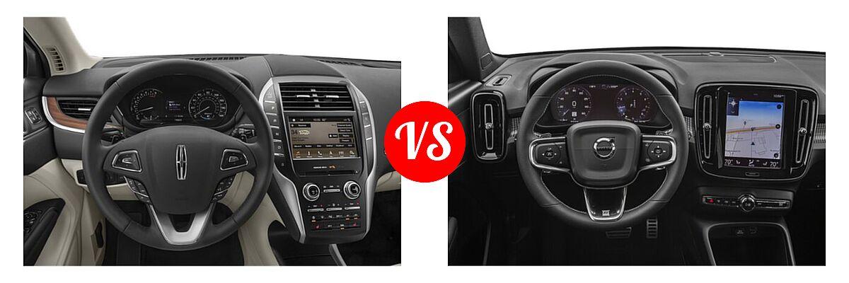 2019 Lincoln MKC SUV Black Label / FWD / Reserve / Select / Standard vs. 2019 Volvo XC40 SUV R-Design - Dashboard Comparison