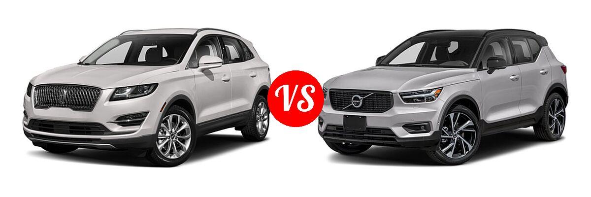2019 Lincoln MKC SUV Black Label / FWD / Reserve / Select / Standard vs. 2019 Volvo XC40 SUV R-Design - Front Left Comparison